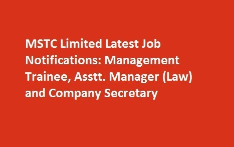 MSTC Limited Latest Job Notifications