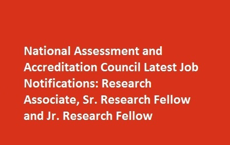 National Assessment and Accreditation Council Latest Job Notifications