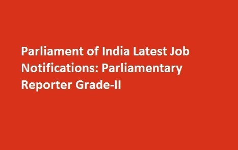 Parliament of India Latest Job Notifications