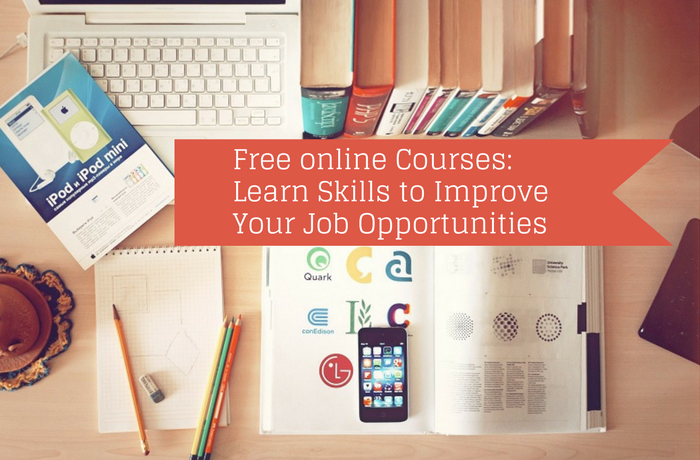 Free online Courses: Learn skills to improve your job opportunities