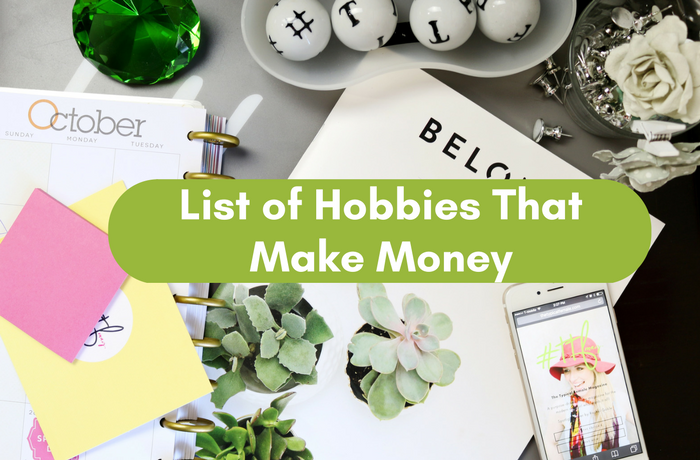 List of Hobbies that make money